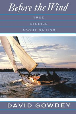 Image for Before the Wind : True Stories About Sailing