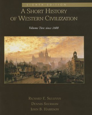 Image for A Short History of Western Civilization, Vol. II (Chapters 31-59)