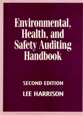 Image for Environmental, Health and Safety Auditing Handbook