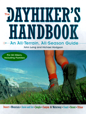Image for The Dayhiker's Handbook: An All-Terrain, All-Season Guide