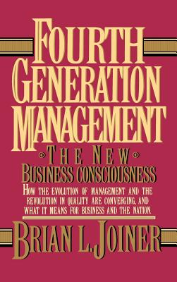 Image for Fourth Generation Management: The New Business Consciousness