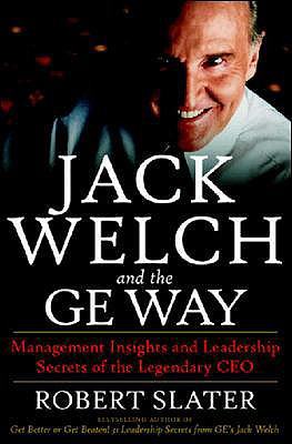 Image for Jack Welch and the GE Way: Management Insights and Leadership Secrets of the Legendary CEO