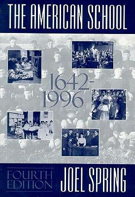 Image for The American School: 1642-1996