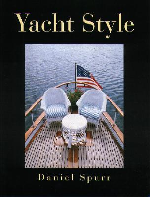 Image for Yacht Style : Design and Decor Ideas from the World's Finest Yachts