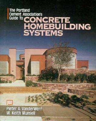 Image for The Portland Cement Association's Guide to Concrete Homebuilding Systems