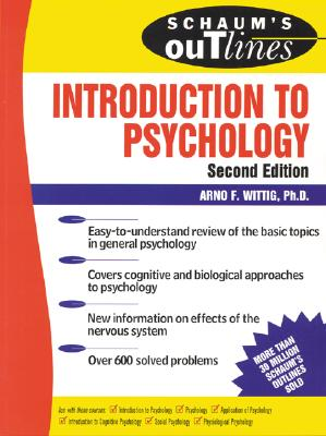 Schaum's Outline of Introduction to Psychology, Wittig, Arno F.