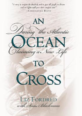 Image for An Ocean to Cross: Daring the Atlantic, Claiming a New Life