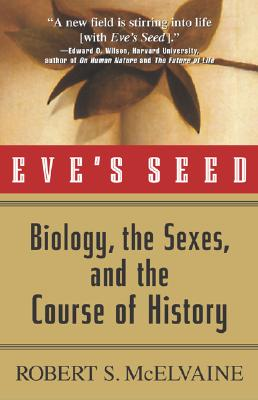 Image for Eve's Seed: Biology, the Sexes and the Course of History