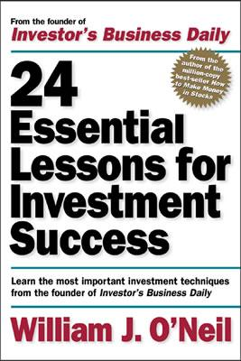 Image for 24 ESSENTIAL LESSONS FOR INVESTMENT SUCCESS