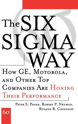 Image for The Six Sigma Way  How GE, Motorola, and Other Top Companies are Honing Their Performance