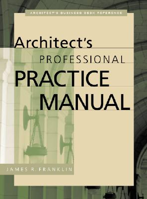 Image for ARCHITECT'S PROFESSIONAL PRACTICE MANUAL
