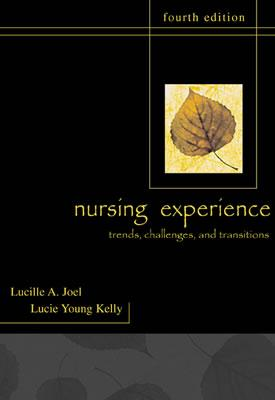 Image for The Nursing Experience: Trends, Challenges, and Transitions