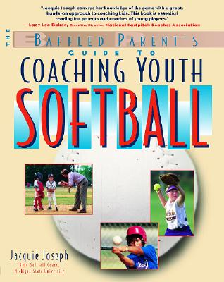 Image for Baffled Parent's Guide to Coaching Youth Softball