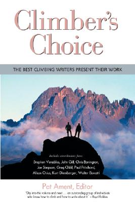 Image for Climber's Choice: the best climbing writers present their work