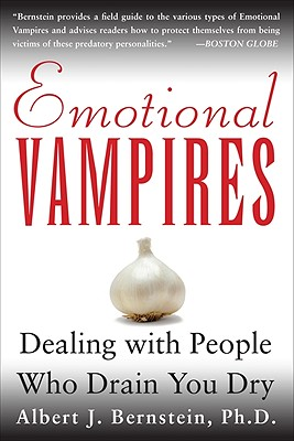 Image for Emotional Vampires: Dealing With People Who Drain You Dry