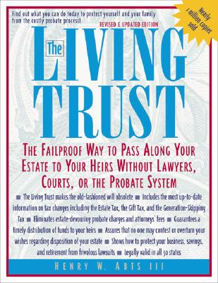 Image for The Living Trust : The Failproof Way to Pass Along Your Estate to Your Heirs