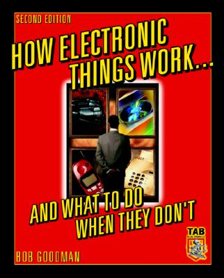 Image for How Electronic Things Work... And What to do When They Don't
