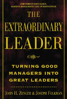 Image for The Extraordinary Leader : Turning Good Managers into Great Leaders