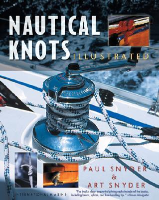 Nautical Knots Illustrated, Paul Snyder