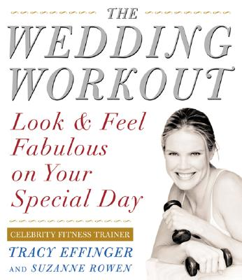 Image for Wedding Workout : Look and Feel Fabulous on Your Special Day