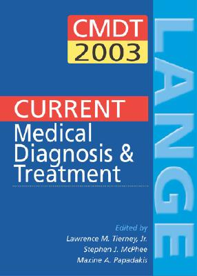 Image for Current Medical Diagnosis and Treatment 2003