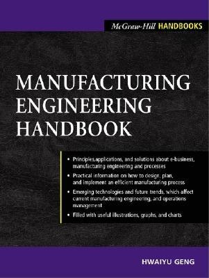 Manufacturing Engineering Handbook, Hwaiyu Geng