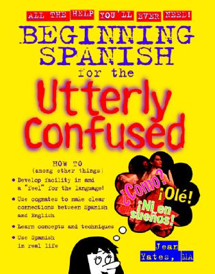 Image for Beginning Spanish for the Utterly Confused