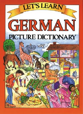Let's Learn German Picture Dictionary, Marlene Goodman