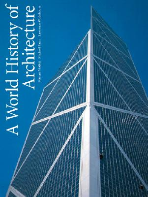 Image for WORLD HISTORY OF ARCHITECTURE, A