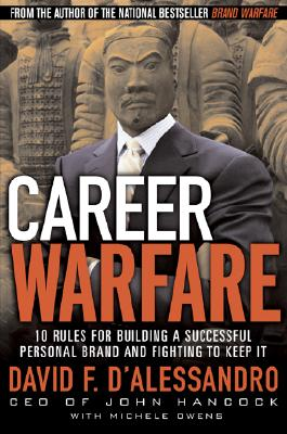 Image for Career Warfare: 10 Rules for Building a Successful Personal Brand and Fighting to Keep It