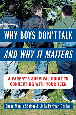 Image for Why Boys Don't Talk - and Why it Matters