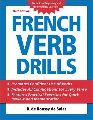 French Verb Drills, de Roussy de Sales, R.