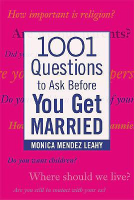 Image for 1001 QUESTIONS TO ASK BEFORE YOU GET MAR