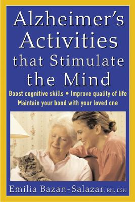 Alzheimer's Activities That Stimulate the Mind, Bazan-Salazar, Emilia