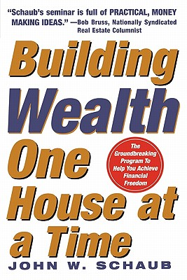 Image for BUILDING WEALTH ONE HOUSE AT A TIME