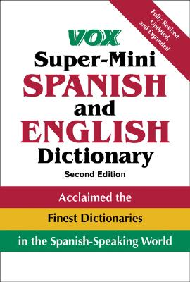 Image for Vox Super-Mini Spanish and English Dictionary (VOX Dictionary Series)