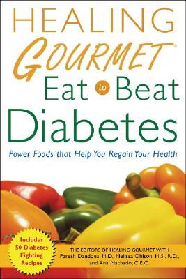 Image for Healing Gourmet Eat to Beat Diabetes