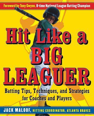 Hit Like a Big Leaguer, Jack Maloof
