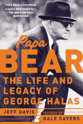 Image for Papa Bear: The Life and Legacy of George Halas