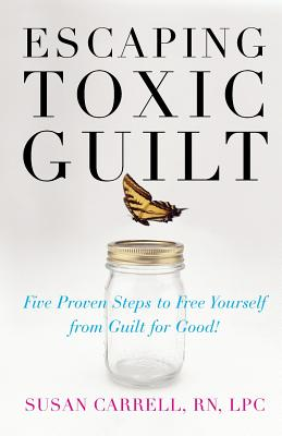 Image for Escaping Toxic Guilt