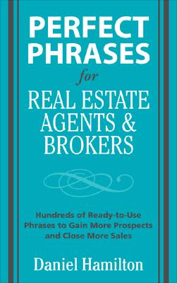 Image for Perfect Phrases for Real Estate Agents & Brokers (Perfect Phrases Series)