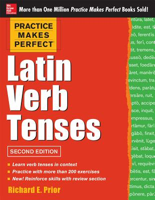 Image for Practice Makes Perfect Latin Verb Tenses