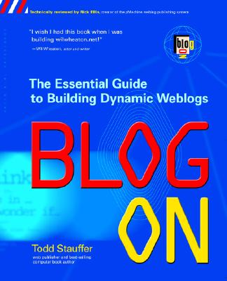 Image for Blog On: Building Online Communities with Web Logs