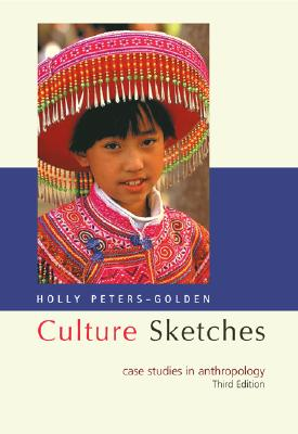 Image for Culture Sketches: Case Studies in Anthropology