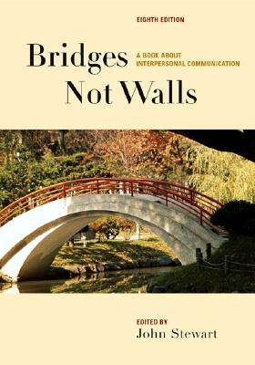 Image for Bridges Not Walls: A Book about Interpersonal Communication