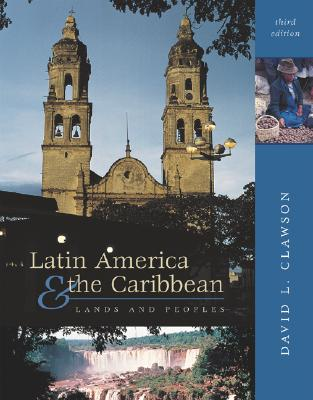 Image for Latin America and The Caribbean: Lands and Peoples