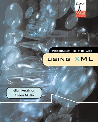 Image for Programming The Web Using XML
