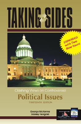 Image for Taking Sides: Clashing Views on Controversial Political Issues, 13th Edition (Rev. Ed.)
