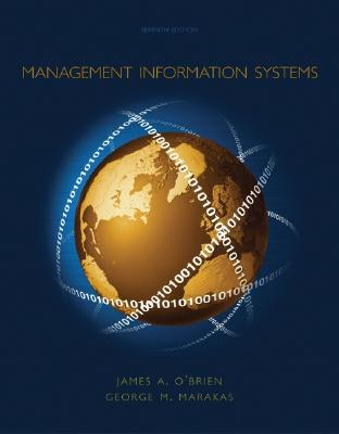 Management Information Systems 7th Edition, James O'Brien (Author), George Marakas (Author)