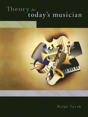 Image for Theory for Today's Musician w/ Musical Example CD-ROM